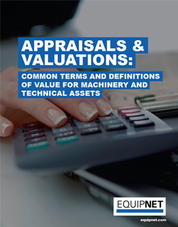 A number of different terms are used within an appraisal for machinery and technical assets. Here are some of the common appraisal terms, along with definitions.